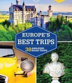 Lonely Planet Europe's Best Trips (Travel Guide) PDF