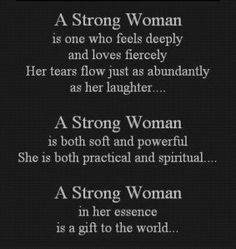 The Strength of a Woman.....