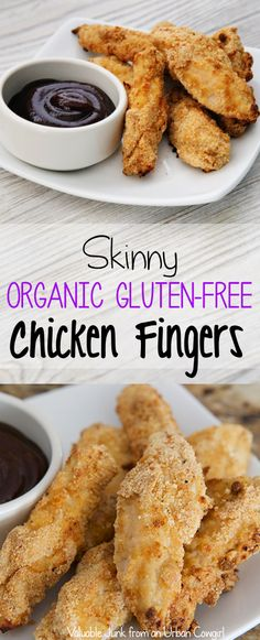 Skinny Organic Gluten-Free Chicken Fingers | Baked Not Fried!