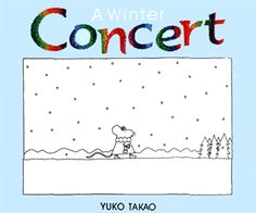little mouse who goes to a concert on a snowy evening. The drawings are all in black and white, until the pianist comes out on stage and begins to play - and then beautiful colors start coming out of the grand piano and pave the little mouse's pathway home.