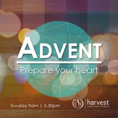 ADVENT Prepare Your Heart. Ps. Mark Scholtz message today about the coming King. Join us 5.30pm #Advent and #Coffee