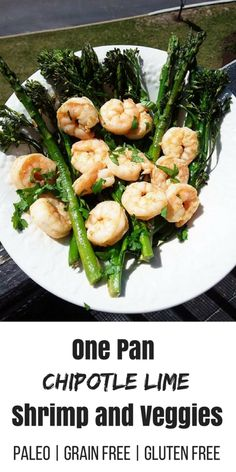 One Pan Chipotle Lime Shrimp and Veggies - Oh Snap! Let's Eat!