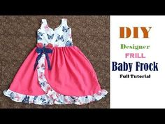 DIY Designer frill Baby Frock Cutting And Stitching full Tutorial Baby Girl Frocks, Frocks For Girls, Dresses Kids Girl, Kids Frocks Design, Baby Frocks Designs, Baby Girl Dress Patterns, Baby Clothes Patterns, Baby Girl Frock Design, Baby Frock Pattern