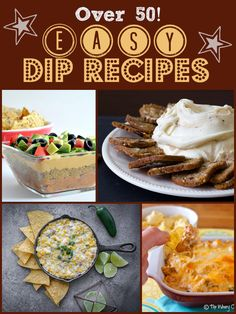 Over 50 Easy Dip Recipes - The Best Blog Recipes