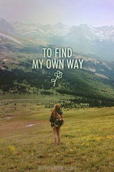 im gonna find my own way