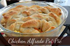 Table for 7: Chicken Alfredo Pot Pie (put gluten free bisquick on top)
