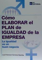 """""""como elaborar el plan de igualdad de la empresa"""" http://encore.fama.us.es/iii/encore/record/C__Rb2606270__Scomo%20elaborar%20el%20plan%20de%20igualdad%20de%20la%20empresa__Orightresult__U__X7?lang=spi&suite=cobalt"""