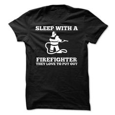 SLEEP WITH A FIREFIGHTER T Shirts, Hoodies. Check price ==► https://www.sunfrog.com/Funny/SLEEP-WITH-A-FIREFIGHTER-50335035-Guys.html?41382 $19