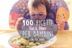 100 ricette per bebè da fare con il Bimby - Cose da Mamme 100 recipes for babies to do with the Thermomix - Mother's Things Toddler Meals, Kids Meals, Baby Feeding Chart, Baby Snacks, Baby Led Weaning, Baby Decor, Our Kids, Kids And Parenting, Baby Food Recipes
