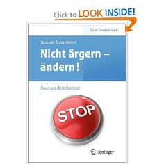Nicht ärgern - ändern! Raus aus dem Burnout (Top im Gesundheitsjob) (German Edition). Nicht ärgern - ändern!  Gerade in Berufen, in denen man es mit kranken Menschen zu tun hat, ist die Belastung für die Mitarbeiter besonders hoch - und damit auch das Risiko des Burnout. So denkt allein in der Pflege jede 5. Pflegekraft mehrmals im Monat darüber nach, aus dem Beruf auszusteigen. Zu viele Patienten in zu kurzer Zeit, ständige Neuerungen durch immer neue Gesetze, das immer schlechte soziale…