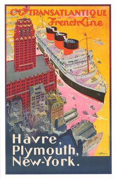 Cie. Gle. Transatlantique French Line - Hâvre, Plymouth, New-York - 1922 - illustration de Albert Sebille -