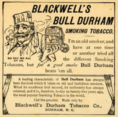 1893 Ad Blackwell's Durham Smoking Pipe Tobacco Old Man North Carolina Smoker Bull Durham, Tobacco Pipe Smoking, Old Men, Print Ads, North Carolina, Sayings, Advertising, Facebook, History