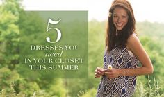 5 Dresses You Need in Your Closet This Summer!