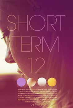 Short Term 12 This movie is currently streaming on Netflix. Everyone should watch it!