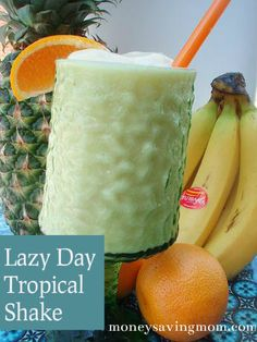 Lazy Day Tropical Shake - It's a healthy version of Pina-Colada meets Orange Julius...