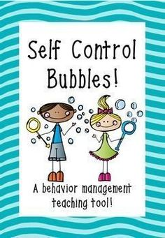 Self Control Bubbles - A behavior management teaching tool! FREEBIE!