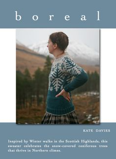 Lovely 'boreal' by Kate Davies. She is an amazing designer! Conifer Trees, Winter Walk, Christmas Jumpers, Scottish Highlands, Knitting Patterns, Knitting Ideas, I Am Awesome, Amazing, Knit Crochet