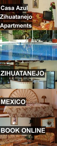 Hotel Casa Azul Zihuatanejo Apartments in Zihuatanejo, Mexico. For more information, photos, reviews and best prices please follow the link. #Mexico #Zihuatanejo #hotel #travel #vacation