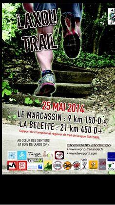 Course Laxou Trail. Le dimanche 25 mai 2014 à laxou.