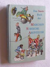 DAS BUNTE BUCH DER MÄRCHEN STREICHE ABENTEUER , Liane Keller SÜD-West Verlag