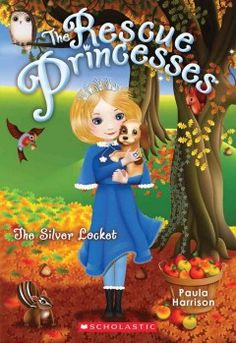 J SERIES RESCUE PRINCESSES. When Rosalind's puppy Patch is dognapped, she asks her fellow Rescue Princesses to help find him.