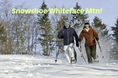 Snowshoe Whiteface Mountain!
