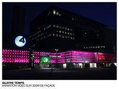 Quatre temps - Animation vidéo sur 300m de facade #techno #retail #commerce