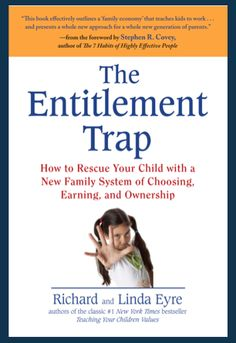The Entitlement Trap - I've bought into this with students and my kids!