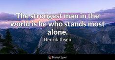 Henrik Ibsen Quotes - BrainyQuote