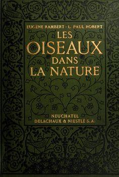 L. Paul Robert Illustrations: Les Oiseaux dans la Nature.