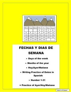 This complete package will allow you to teach your students how to write dates in Spanish.  It also reviews days of the week and includes two practices on writing dates , a worksheet with numbers from 1-31 and a days of the week practice usiing hoy/ayer y manana. -Months worksheet includes all the months and a very easy oral practice to chnat with students to improve their pronunciation and allow them to become familiar with months-Days of the week worksheet- inlcudes a word bank and…