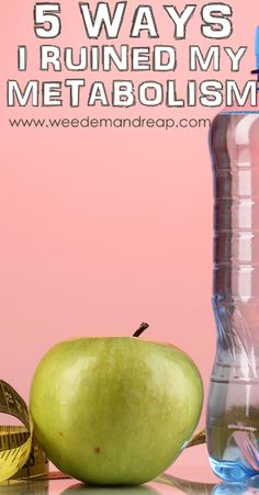 5 Ways I Ruined my Metabolism #health #nutrition #exercise #water #sleep #diet #fad #salt #sugar #calories