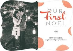 """Our First Noel"" holiday card for a recently married couple!"