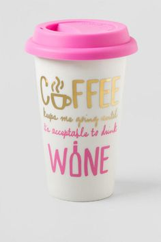 """Coffee Keeps Me Going Until It's Acceptable to Drink Wine"" Enjoy your morning coffee or tea in this funny & girly travel mug!<br /> <br /> - 8 oz ceramic cup<br /> - Silicone lid<br /> - Double walled<br /> - Food safe<br /> - Hand wash only<br /> - Imported"