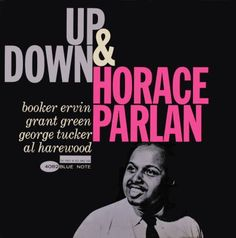 BLUE NOTE BLP 4082   Up & Down/Horace Parlan