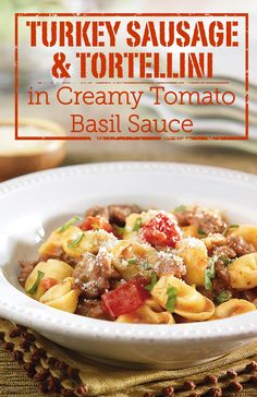In just 20 minutes, you can make this restaurant-style Turkey Sausage Tortellini in Creamy Tomato Basil Sauce. Your family will love the fresh basil flavor in this dinner recipe.