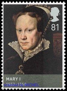 2009 porträtierte die britische Post das Haus Tudor. Mary I. erschien auf einer Marke zu 81 Pence, MiNr. 2754 (Abb. Schwaneberger Verlag).