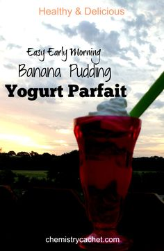 Super Easy Banana Pudding Yogurt Parfait perfect for warm mornings or when you need a healthy breakfast fast! on chemistrycachet.com