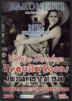 Vintage Tuesdays – Tequila Locos @ Baronetti By Royale Entertainment Group