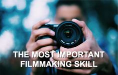 If you are looking to improve your filmmaking skills, here is THE ONE filmmaking skill you can't ignore.