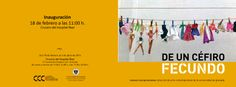 """Cartel """"De un céfiro fecundo"""". Tercera exposición que el Centro de Cultura Contemporánea dedica a exhibir los nuevos fondos de la Colección de Arte Contemporáneo de la Universidad de Granada en el Hospital Real."""