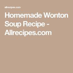 Homemade Wonton Soup Recipe - Allrecipes.com
