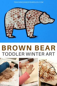 Wesley Summer - Bubble Wrap Brown Bear - Toddlers can create a brown bear by rolling paint onto free printable bear and bubble wrap. A fun winter activity that also strengthens fine motor skills! Lesson Plans For Toddlers, Art Activities For Toddlers, Fun Winter Activities, Animal Activities, Brown Bear Activities, Art For Toddlers, Toddler Art Projects, Toddler Crafts, Bear Crafts Preschool
