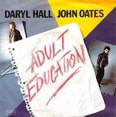 Daryl Hall & John Oates   – Adult Education