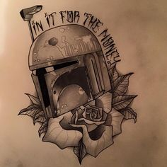 Star Wars tattoo boba fett in it for the money                                                                                                                                                      More