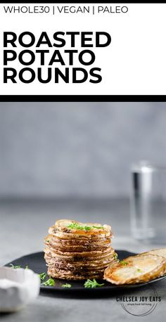 Roasted Potato Rounds - a stupid simple side dish recipe for busy weeknights! Sliced potatoes drizzled in fat and roasted make something a cross between a potato chip and roasted potatoes, with a crispy outside and fluffy middle. This potato recipe is SO easy, you'll be making it all the time! #paleo #glutenfree #whole30 #vegan Veggie Recipes Healthy, Best Paleo Recipes, Whole30 Recipes, Potato Recipes, Lunch Recipes, Whole Food Recipes, Breakfast Recipes, Paleo Side Dishes, Quick Side Dishes