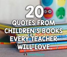 20 Quotes From Children's Books That All Teachers Love – Bored Teachers reading quote kids Reading Quotes Kids, Quotes From Childrens Books, Children Book Quotes, Baby Book Quotes, School Quotes, School Humor, Funny School, School Days, School Stuff
