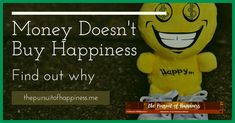 So what does money have to do with happiness? As is with most things in life, it either enhances your happiness or helps to destroy it. Money Doesnt Buy Happiness, Pursuit Of Happiness, How To Make Money, Icons, Social Media, Content, Google, Happy, Stuff To Buy