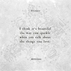 'Sparkle' #atticuspoetry #atticus #poetry #poem #sparkle #loveherwild