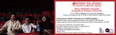 BOLLYWOOD TALKIES di Vanessa Vettorello Luci e ombre di Bollywood in mostra alla fsmgallery evento di pre-apertura del 15° River to River Florence Indian Film Festival  Inaugurazione sabato 5 dicembre ore 18
